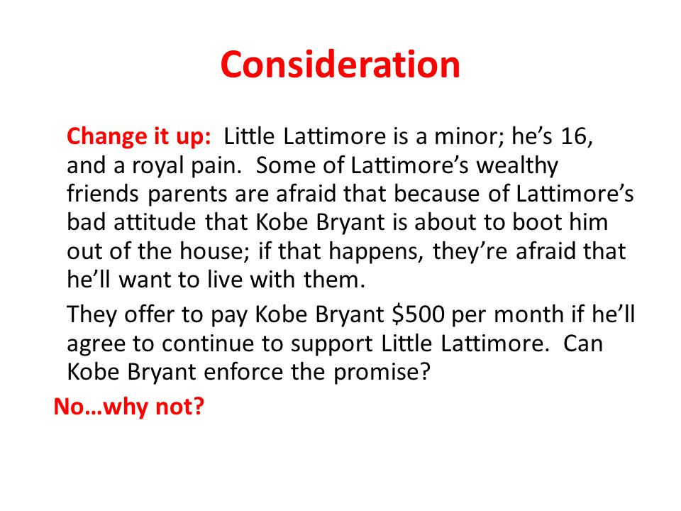 Consideration Change it up: Little Lattimore is a minor; he's 16, and a royal pain.