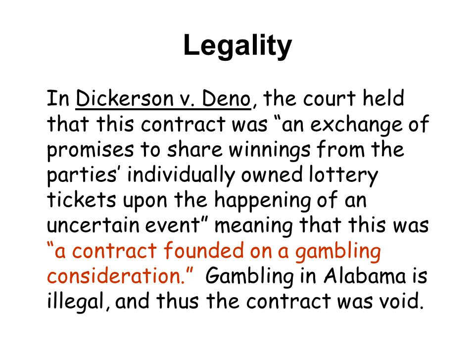 Legality In Dickerson v.