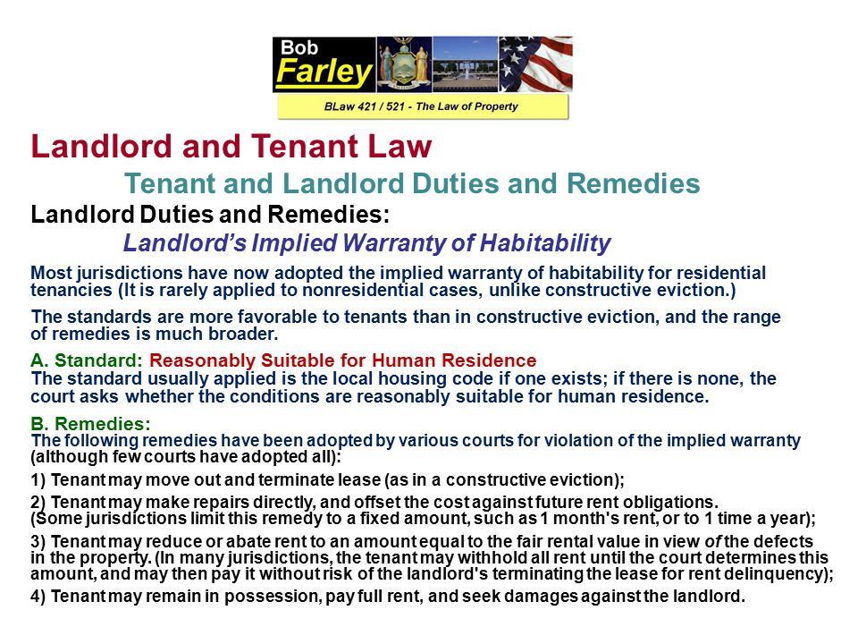 Landlord and Tenant Law Tenant and Landlord Duties and Remedies Landlord Duties and Remedies: Landlord's Duty to Deliver Possession of the Premises 2.