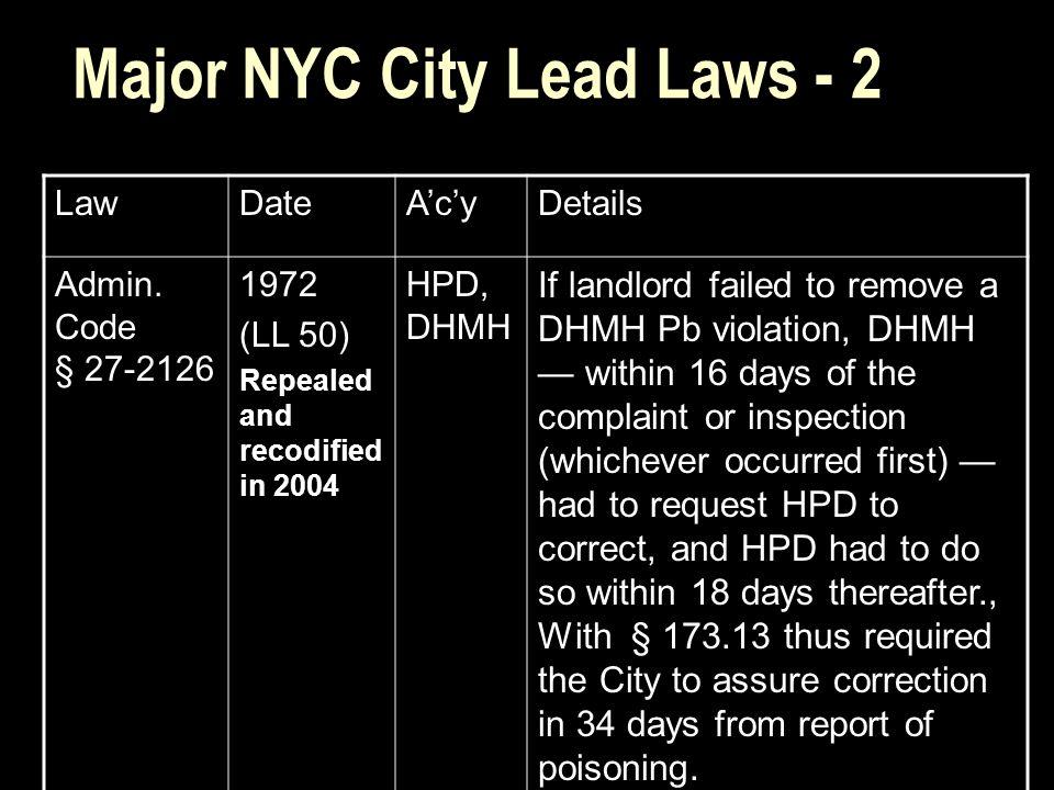 Major NYC City Lead Laws - 2 LawDateA'c'yDetails Admin.