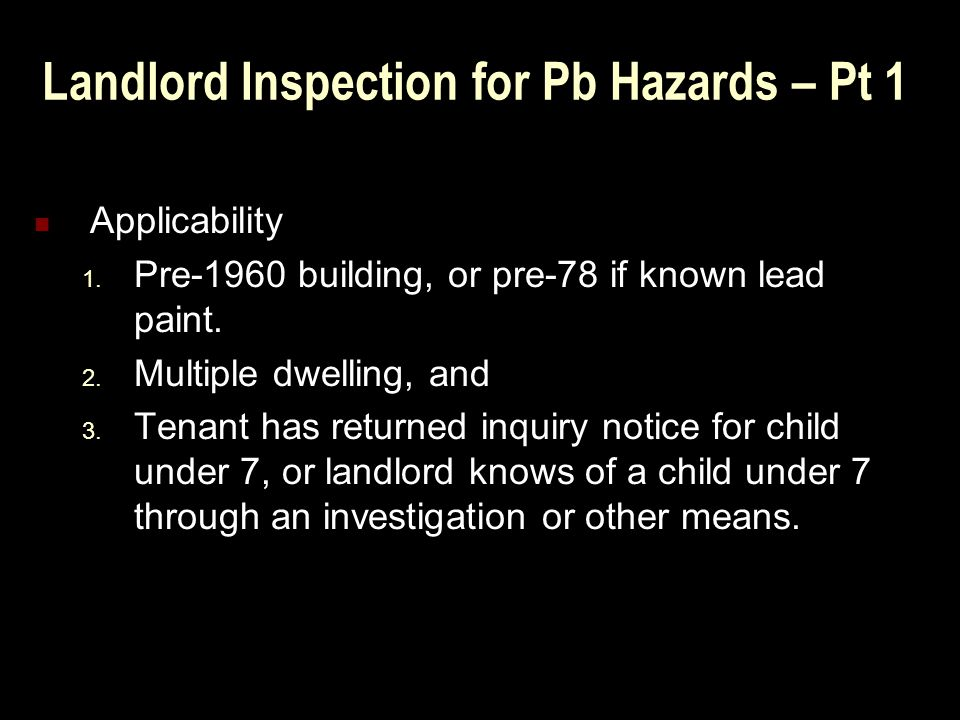 Landlord Inspection for Pb Hazards – Pt 1 Applicability 1.