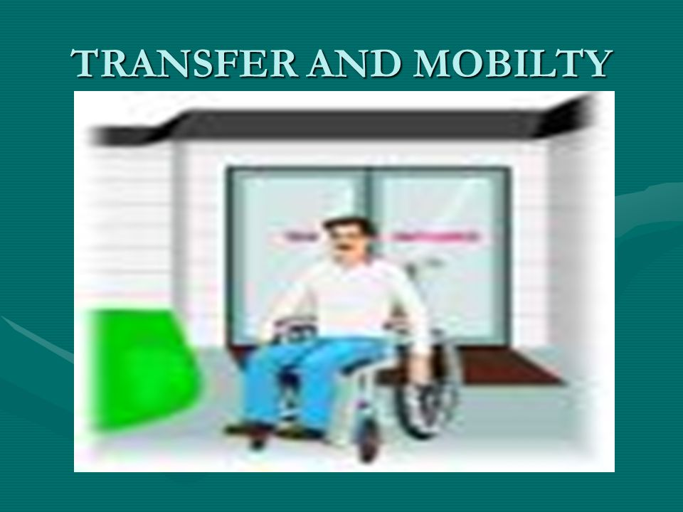 TRANSFER AND MOBILTY