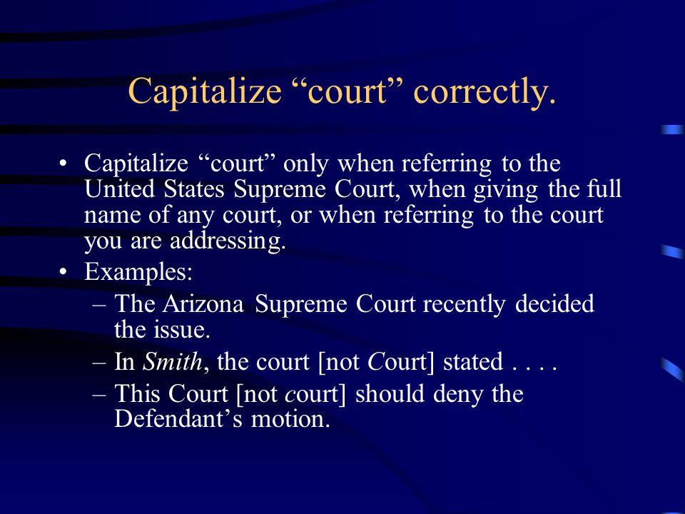 Capitalize court correctly.