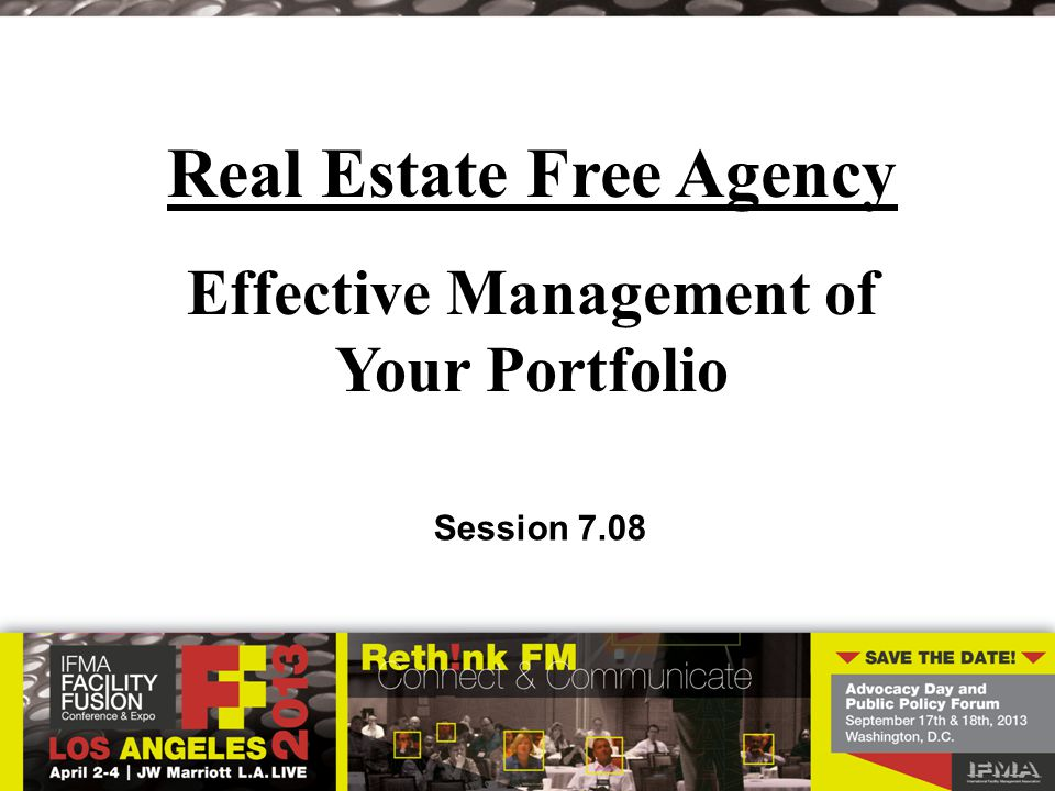 Real Estate Free Agency Effective Management of Your Portfolio Session 7.08