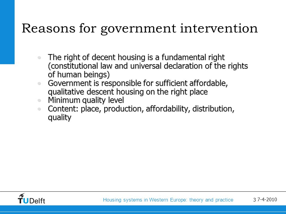 4 Housing systems in Western Europe: theory and practice 7-4-2010 Housing as the wobbly pillar of the welfare state: Harloe/Thorgersen Absence of standardAbsence of standard Definition of housing needDefinition of housing need Changes in achievementsChanges in achievements Broad government goals/ connection with other policy areasBroad government goals/ connection with other policy areas