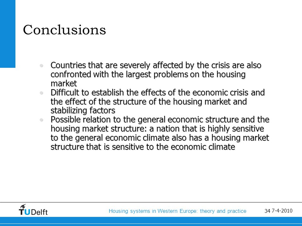 35 Housing systems in Western Europe: theory and practice 7-4-2010 End