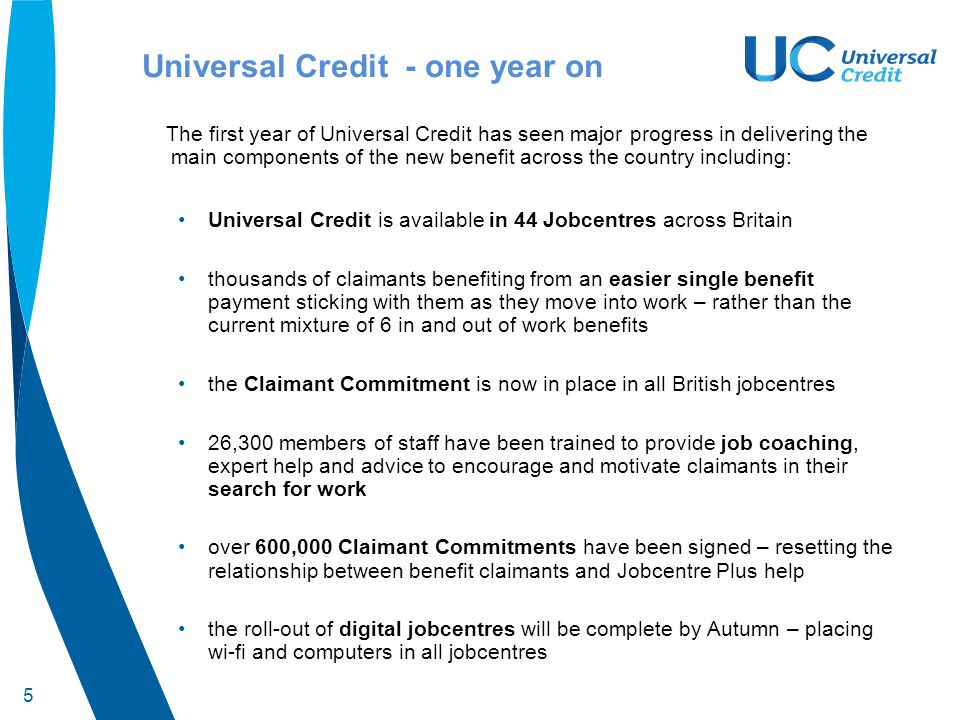 6 Live service – experience so far The vast majority of claims (90%) from Universal Credit claimants have been made online.