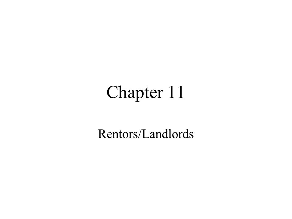 Chapter 11 Rentors/Landlords