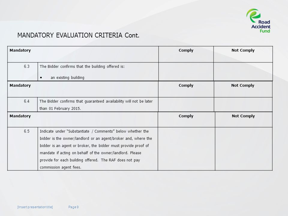Page 9[Insert presentation title] MANDATORY EVALUATION CRITERIA Cont.