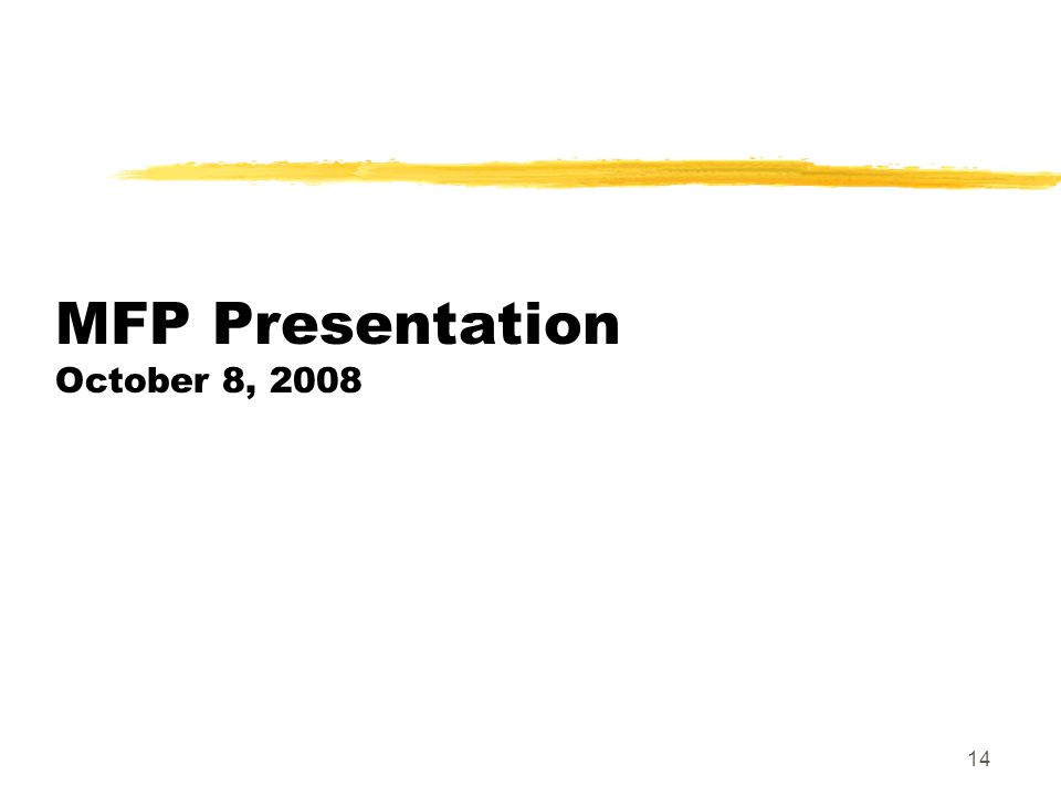 14 MFP Presentation October 8, 2008