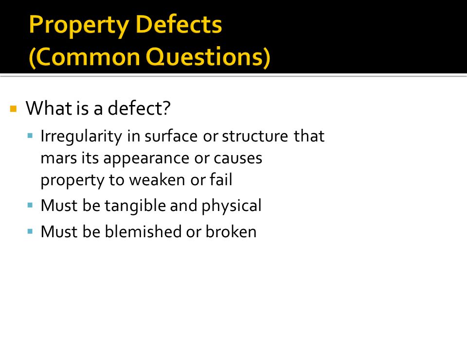  What is a defect.
