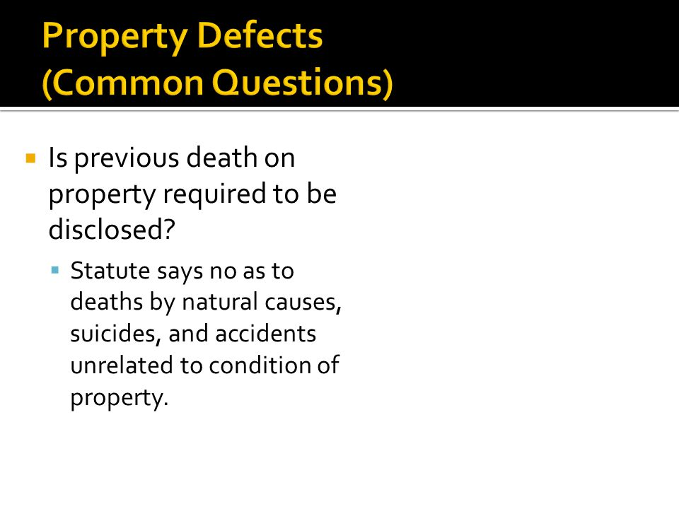  Is previous death on property required to be disclosed.