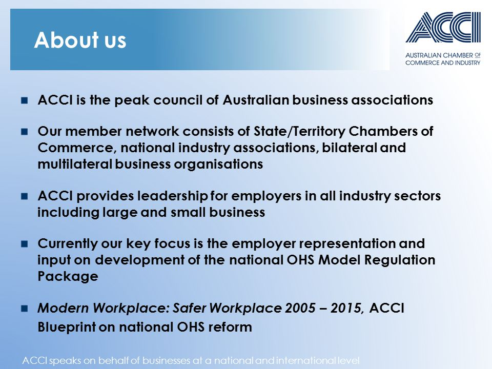 ACCI speaks on behalf of businesses at a national and international level About us ACCI is the peak council of Australian business associations Our me