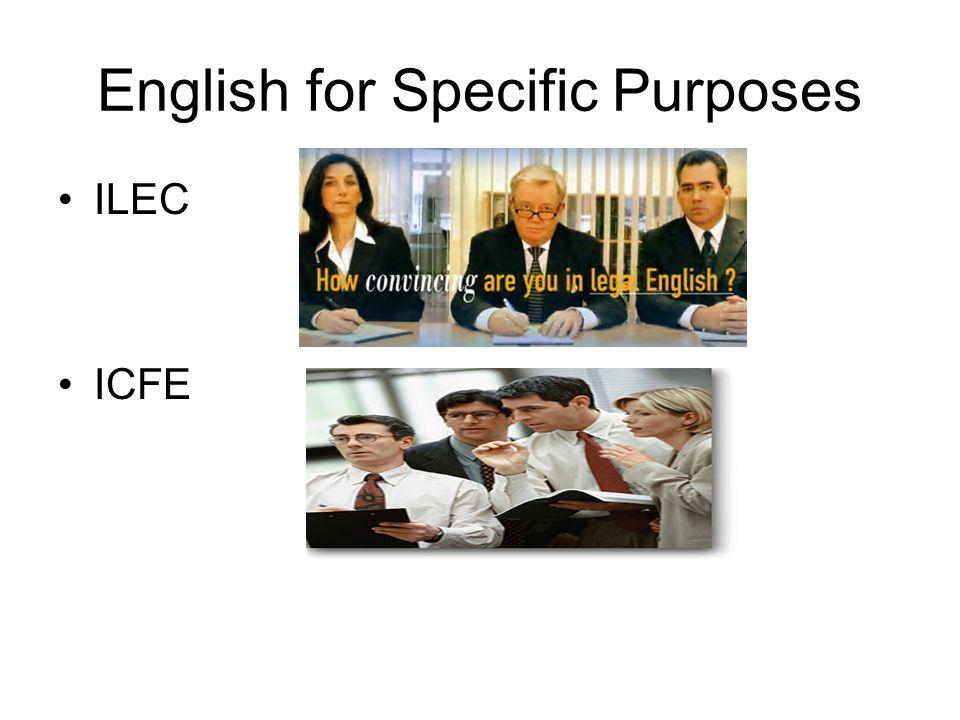 English for Specific Purposes ILEC ICFE