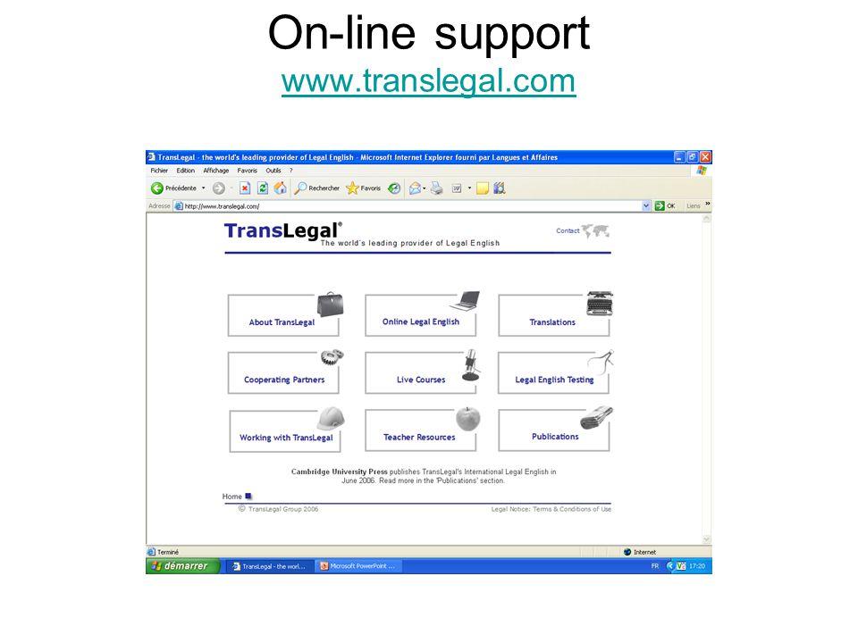 On-line support www.translegal.com www.translegal.com