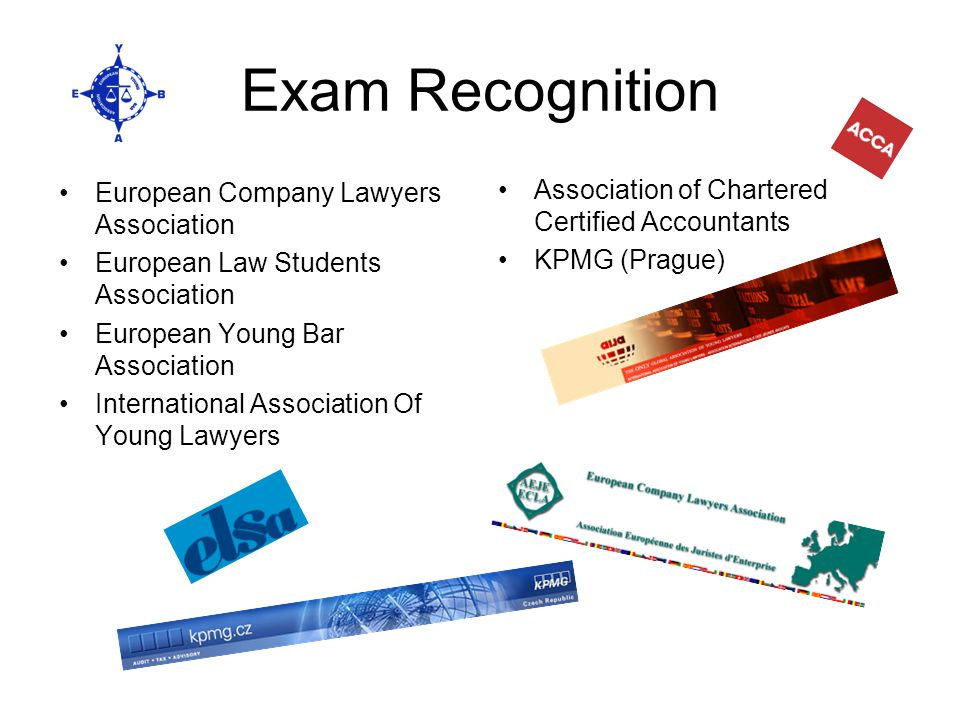 Exam Recognition European Company Lawyers Association European Law Students Association European Young Bar Association International Association Of Yo