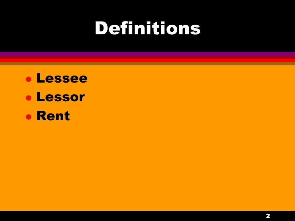 2 Definitions l Lessee l Lessor l Rent