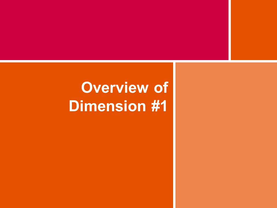 Overview of Dimension #1