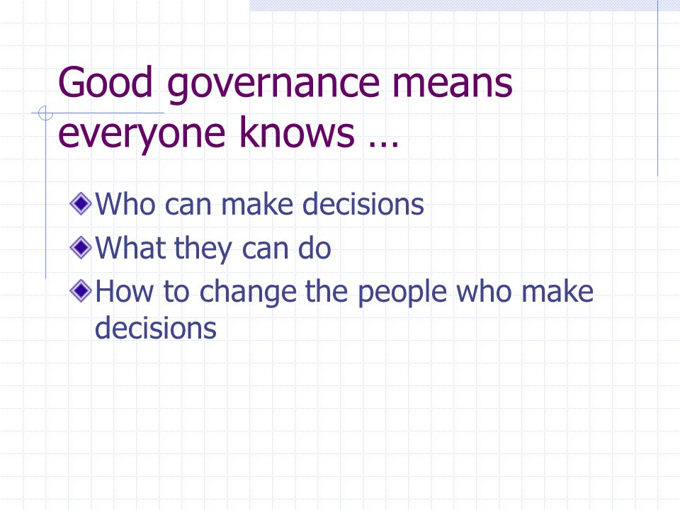 """""""Governance is the task of defining the goals and standards of an organisation and ensuring that there are effective management and other structures t"""