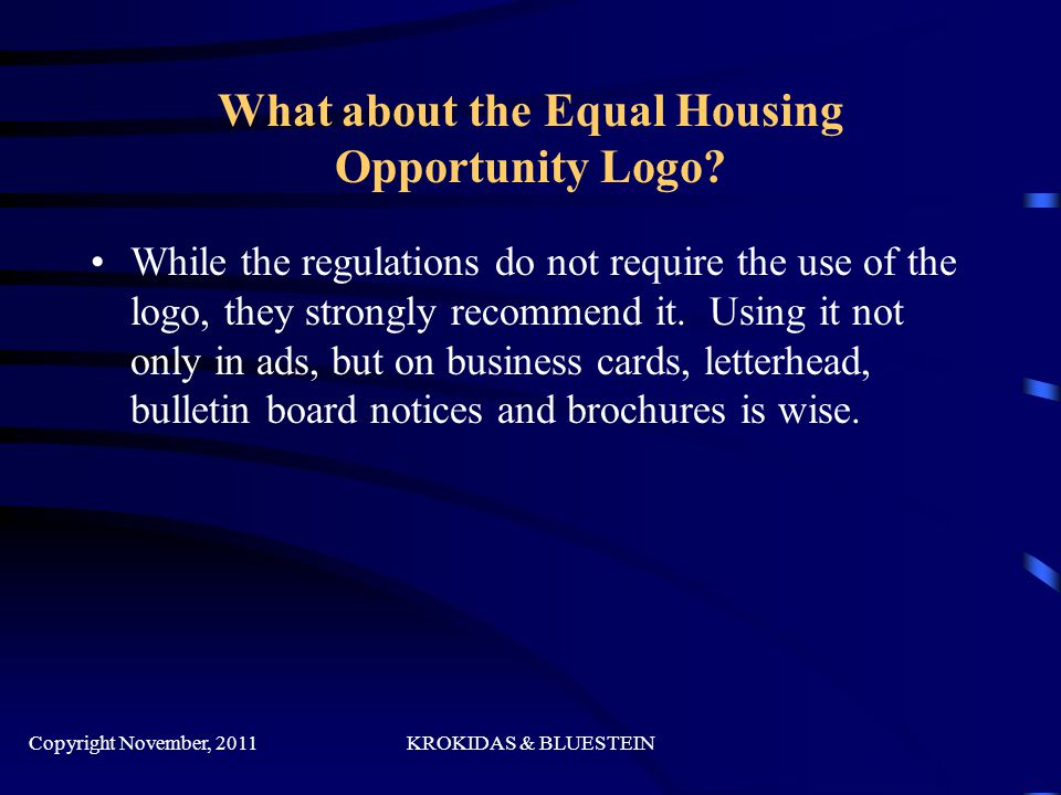 What about the Equal Housing Opportunity Logo.