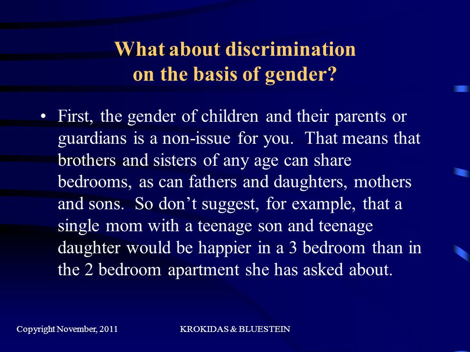 What about discrimination on the basis of gender.