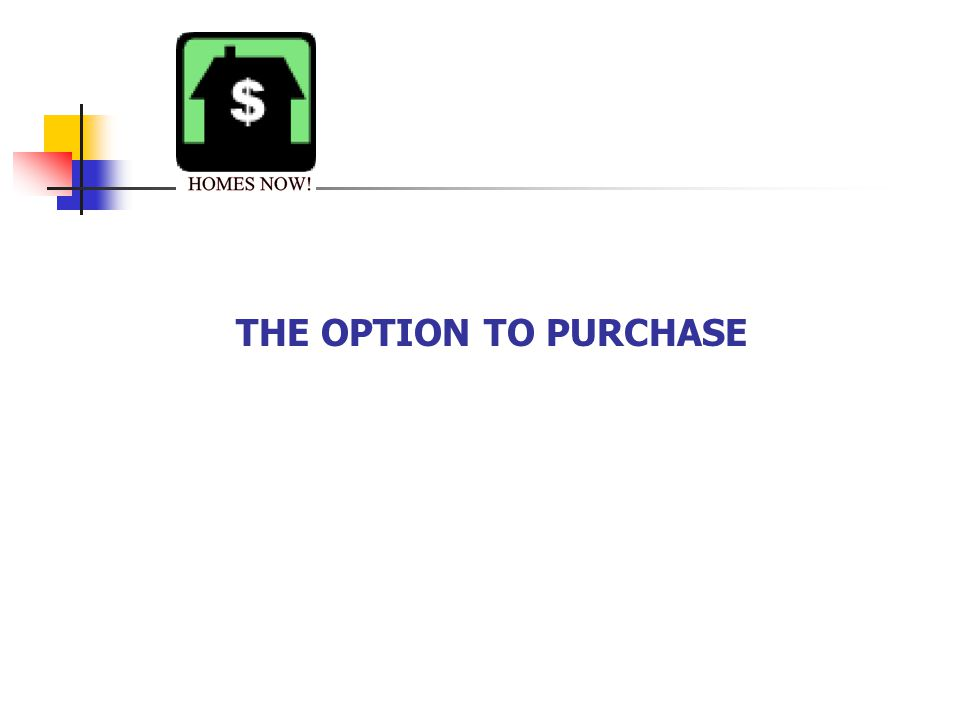 THE OPTION TO PURCHASE