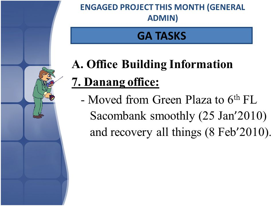 A. Office Building Information 7.