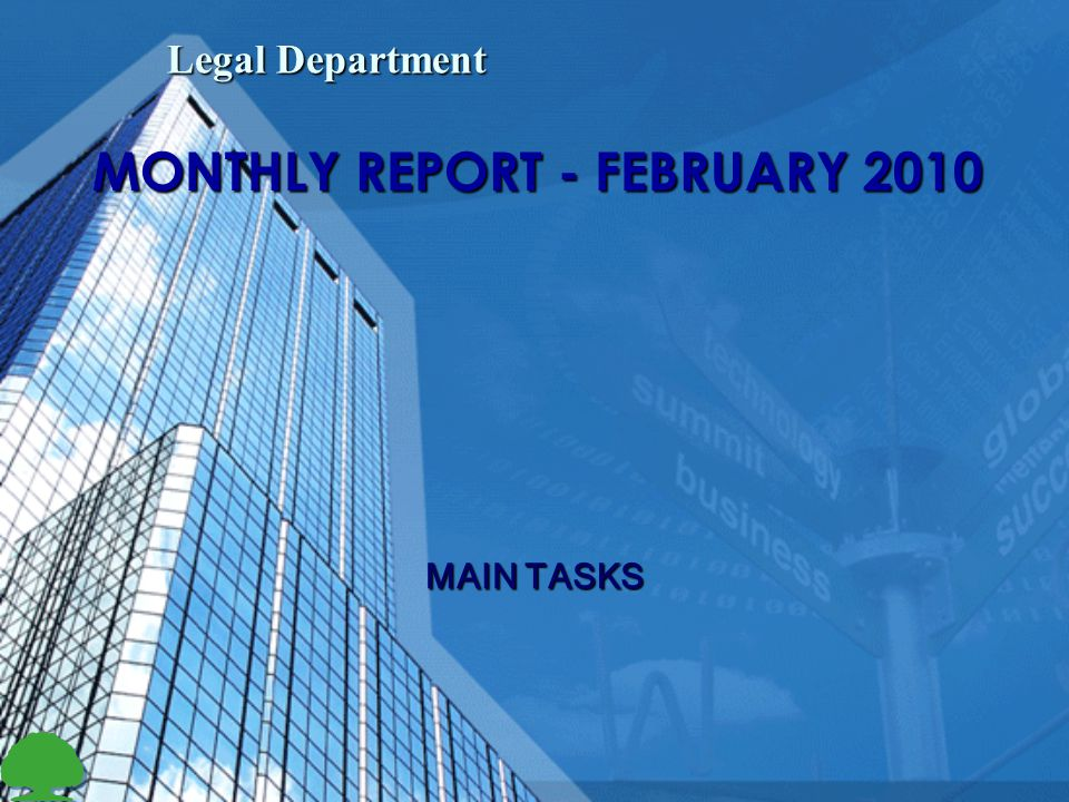 MONTHLY REPORT - FEBRUARY 2010 Legal Department MAIN TASKS