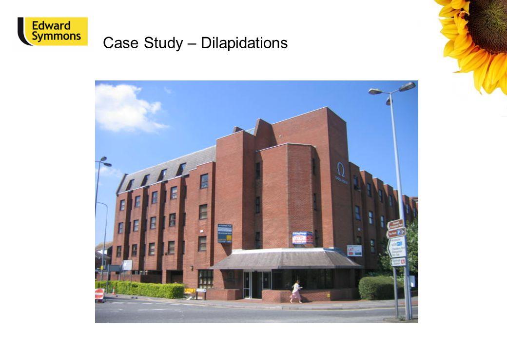 Case Study – Dilapidations
