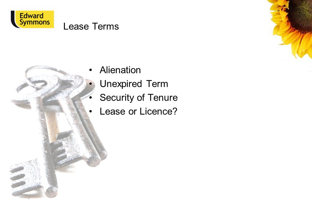 Lease Terms Alienation Unexpired Term Security of Tenure Lease or Licence