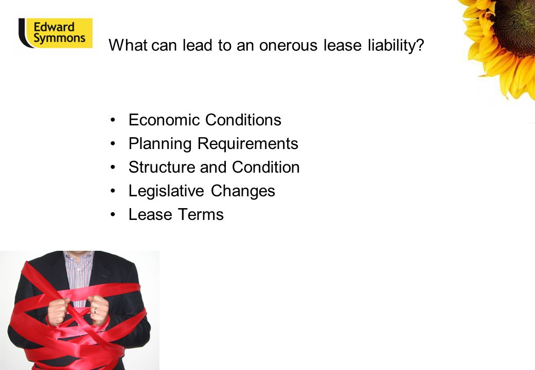 What can lead to an onerous lease liability.