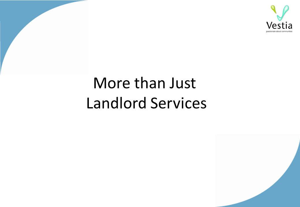 More than Just Landlord Services