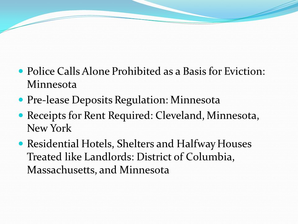 Police Calls Alone Prohibited as a Basis for Eviction: Minnesota Pre-lease Deposits Regulation: Minnesota Receipts for Rent Required: Cleveland, Minne