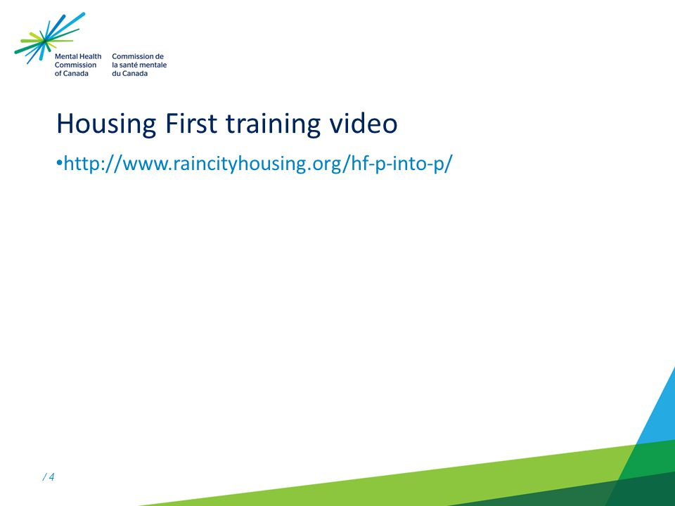 / 5 Housing First and Landlords Housing First is a concept where individuals are provided immediate access to permanent housing with community-based supports.
