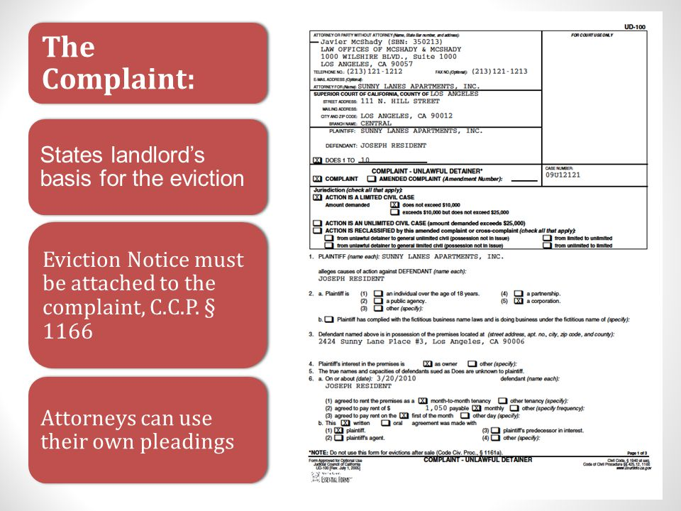The Complaint: States landlord's basis for the eviction Eviction Notice must be attached to the complaint, C.C.P.