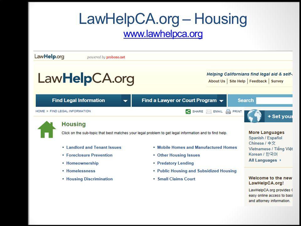 LawHelpCA.org – Housing www.lawhelpca.org www.lawhelpca.org
