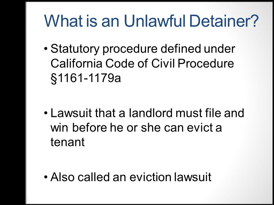 What is an Unlawful Detainer.