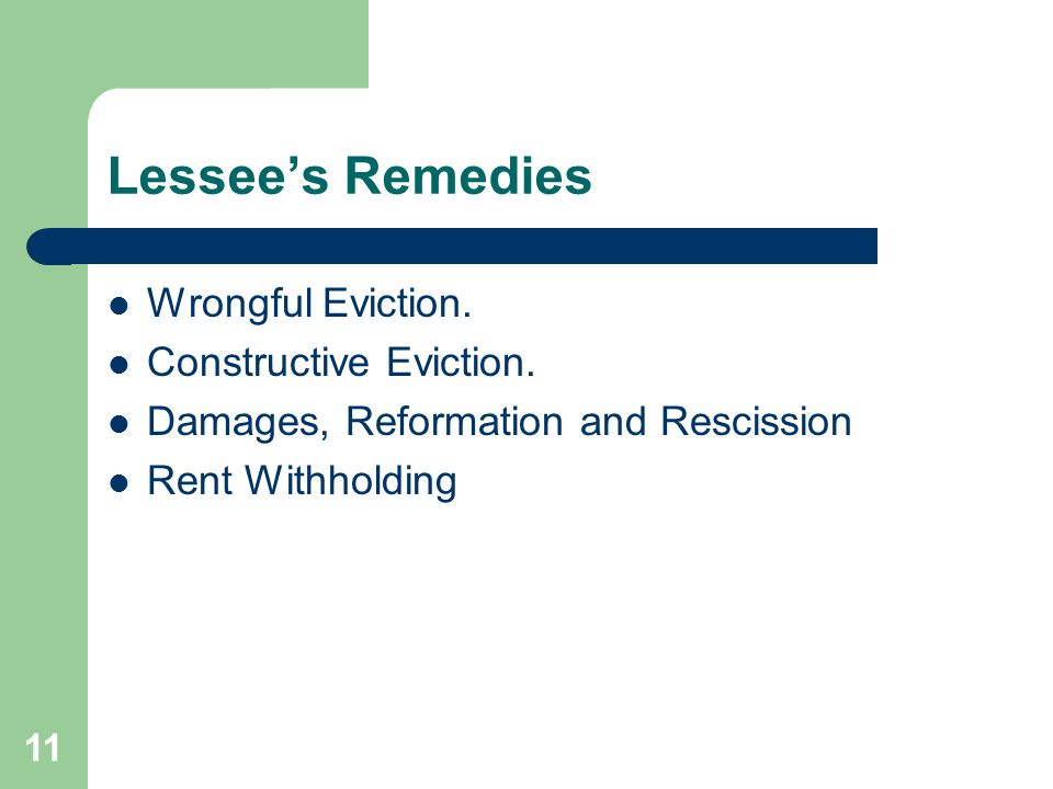 Lessee's Remedies Wrongful Eviction. Constructive Eviction.
