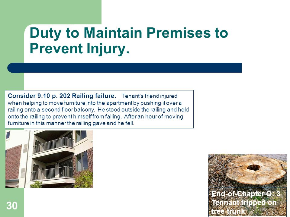 Duty to Maintain Premises to Prevent Injury.