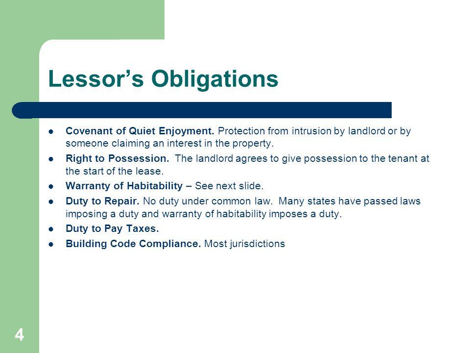 Lessor's Obligations Covenant of Quiet Enjoyment.