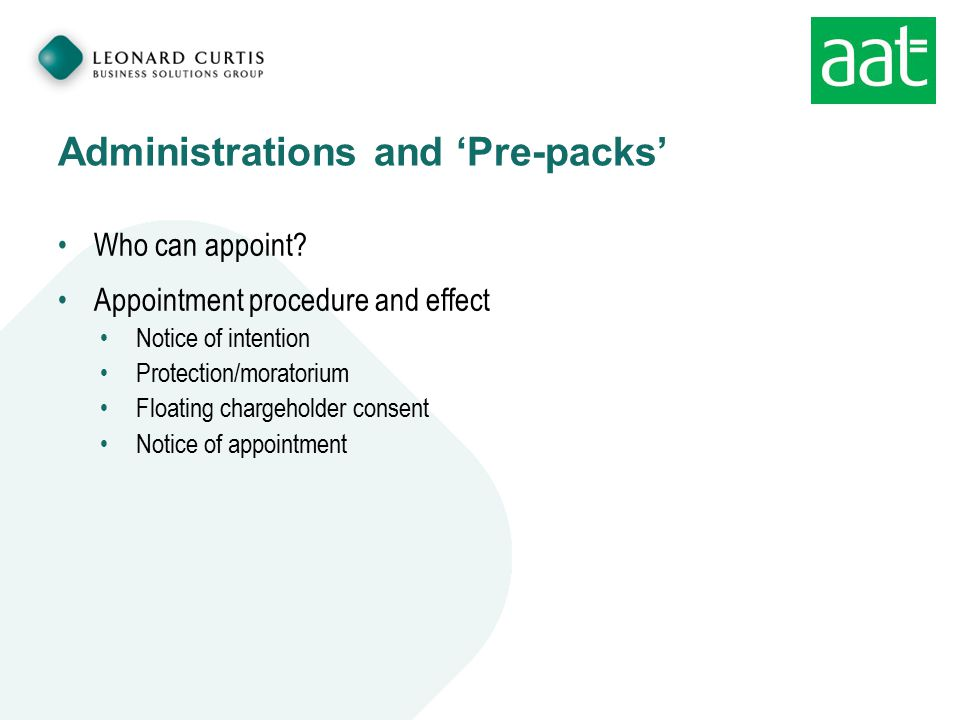 Administrations and 'Pre-packs' Who can appoint.