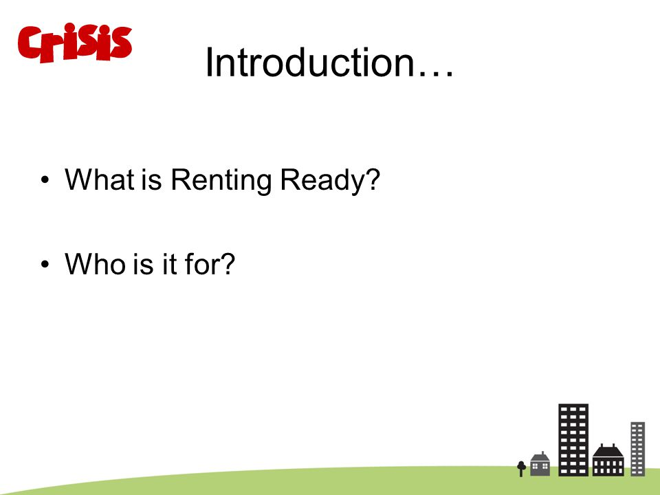 Introduction… What is Renting Ready? Who is it for?