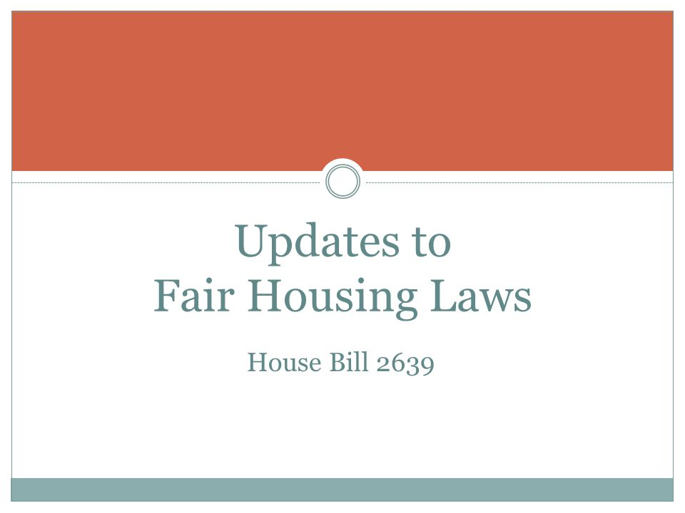 Updates to Fair Housing Laws House Bill 2639