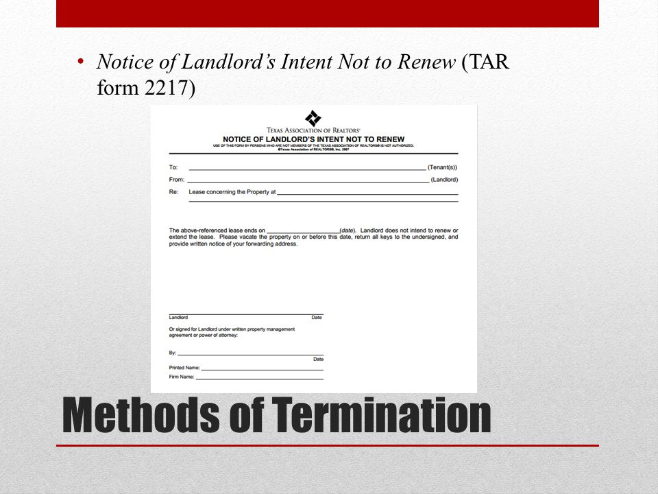 Methods of Termination Notice of Landlord's Intent Not to Renew (TAR form 2217)