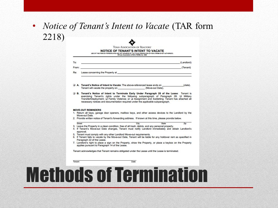 Methods of Termination Notice of Tenant's Intent to Vacate (TAR form 2218)