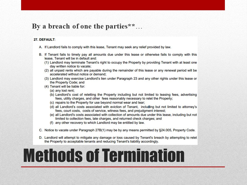 Methods of Termination By a breach of one the parties**…