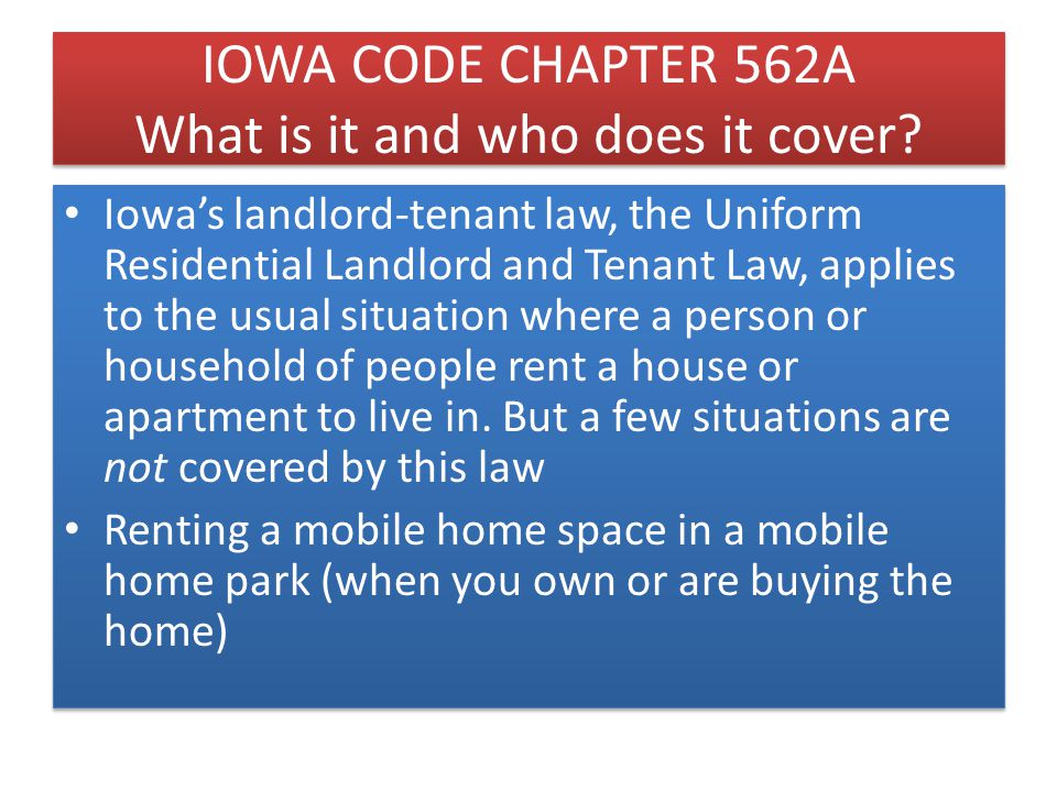 UNDERSTANDING IOWA LANDLORD/TENANT LAW: A TENANT LAWYER'S PERSPECTIVE Presented by: Corey Luedeman Attorney at Law Rush & Nicholson, P.L.C.