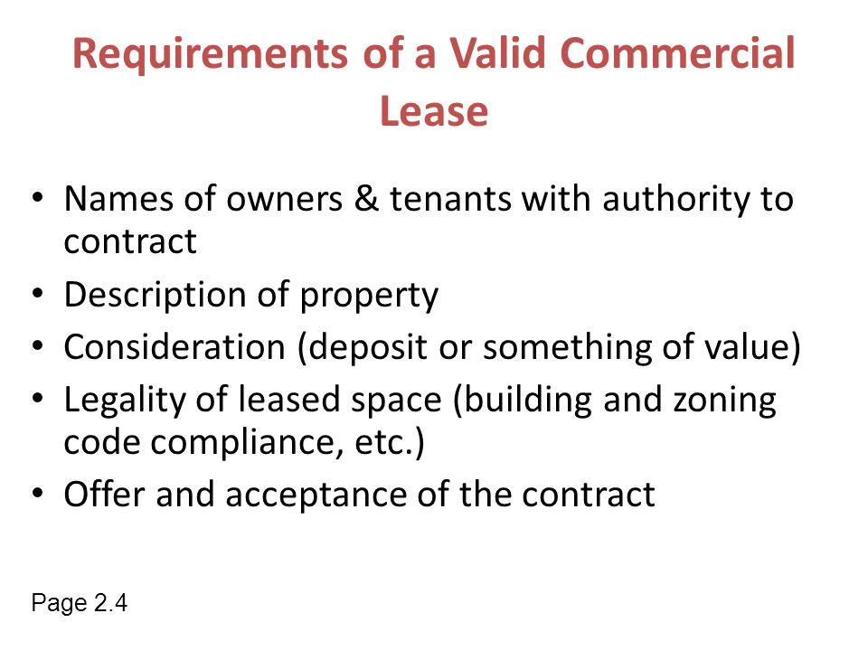 Names of owners & tenants with authority to contract Description of property Consideration (deposit or something of value) Legality of leased space (b