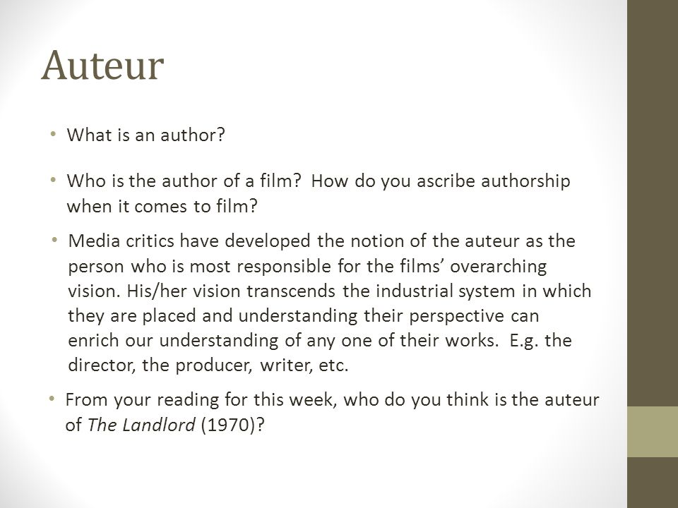 Auteur What is an author.Who is the author of a film.