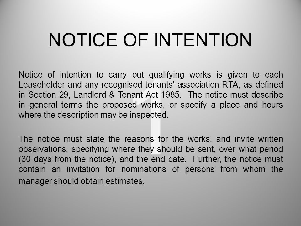 1 Notice of intention to carry out qualifying works is given to each Leaseholder and any recognised tenants' association RTA, as defined in Section 29